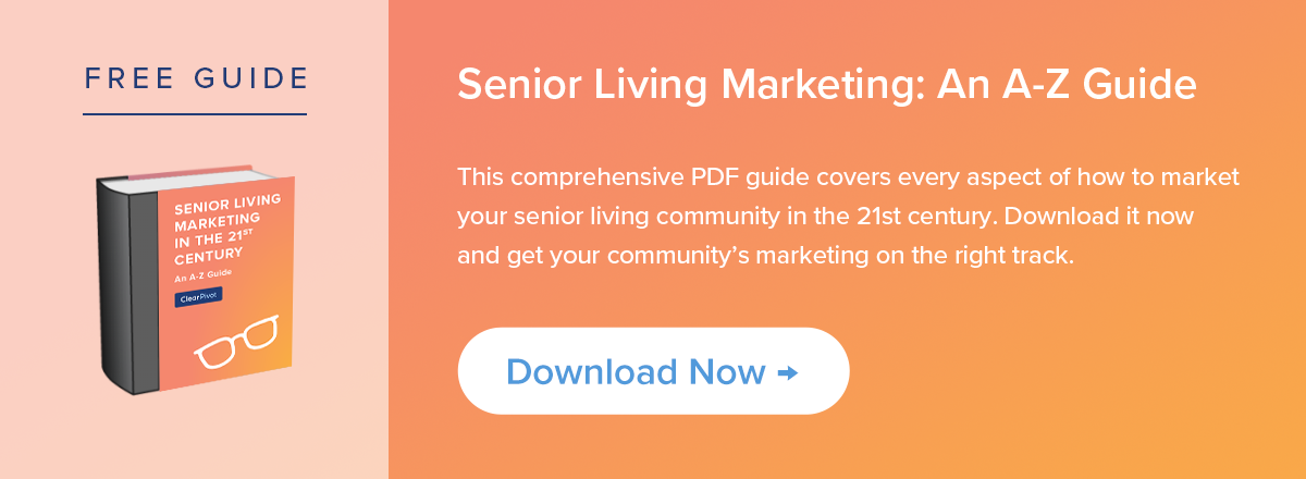 Free Guide: Retirement Community Marketing in the 21st Century