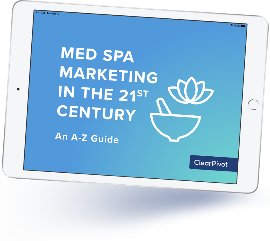 Med Spa Marketing in the 21st Century: A 12-Part Guide (PDF)